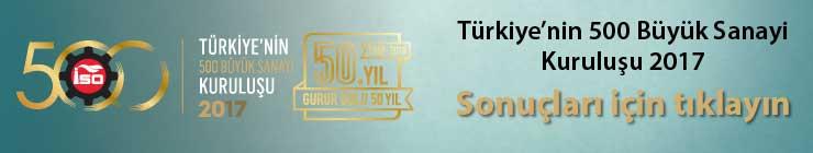 """İSO, """"Türkiye'nin 500 Büyük Sanayi Kuruluşu 2017"""" Araştırmasını Açıkladı 01"""