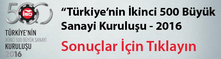 """İstanbul Sanayi Odası """"Türkiye'nin İkinci 500 Büyük Sanayi Kuruluşu-2016"""" Araştırmasının Sonuçlarını Açıkladı 01"""