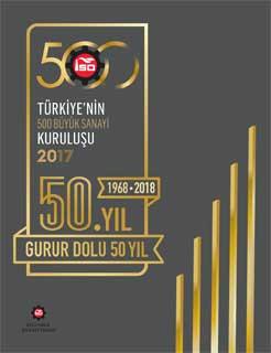 """İSO, """"Türkiye'nin 500 Büyük Sanayi Kuruluşu 2017"""" Araştırmasını Açıkladı 02"""