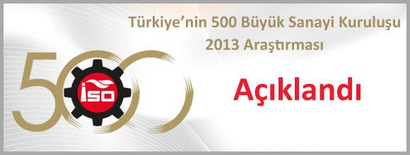 Türkiye'nin Birinci 500 Büyük Sanayi Kuruluşu 2013