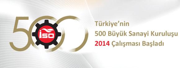 Türkiyenin Birinci 500 Büyük Sanayi Kuruluşu Çalışması Başladı