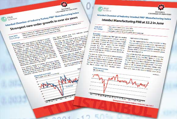 Istanbul Chamber of Industry Announces Turkey and Istanbul Manufacturing PMI Reports for June 2017