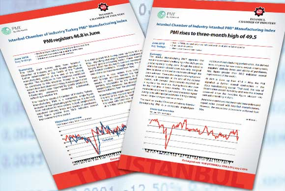 Istanbul Chamber of Industry, Turkey and Istanbul Production PMI June 2018 Reports Were Announced