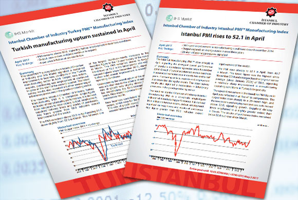 Istanbul Chamber of Industry Announces Turkey and Istanbul Manufacturing PMI Reports for April 2017
