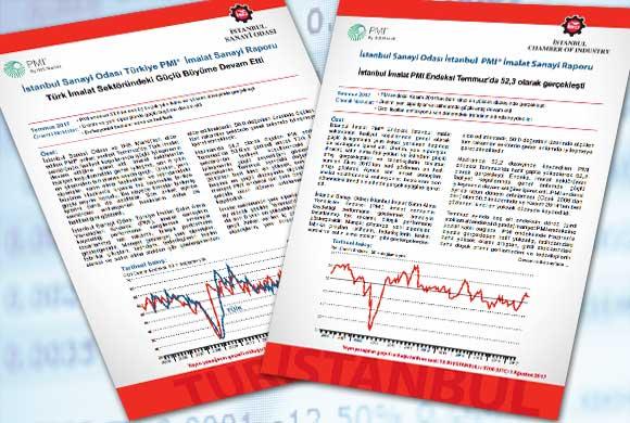 İstanbul Sanayi Odası Türkiye ve İstanbul İmalat PMI Temmuz 2017 Raporları Açıklandı