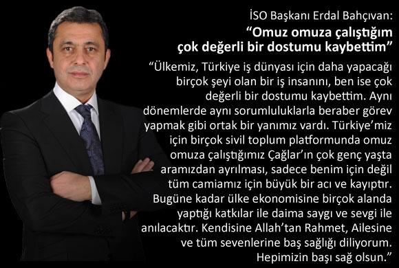 """İSO Başkanı Erdal Bahçıvan: """"Omuz omuza çalıştığım çok değerli bir dostumu kaybettim"""""""