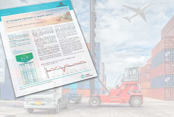 ICI Turkish Export Climate Index June Results Were Announced