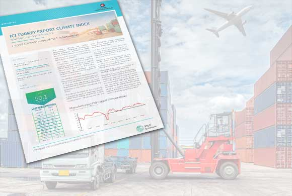 ICI Turkish Export Climate Index Attachment November Results Were Announced