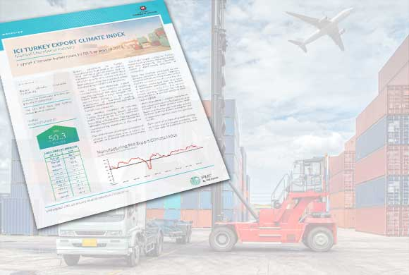 ICI Turkish Export Climate Index December Results Were Announced