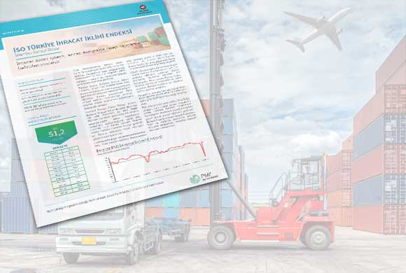 The October Results of ICI Turkish Export Climate Index Were Announced