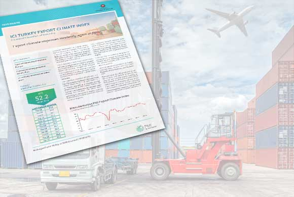 ICI Turkish Export Climate Index April Results Were Announced