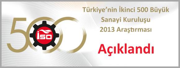 Türkiye'nin İkinci 500 Büyük Sanayi Kuruluşu Açıklandı 2013