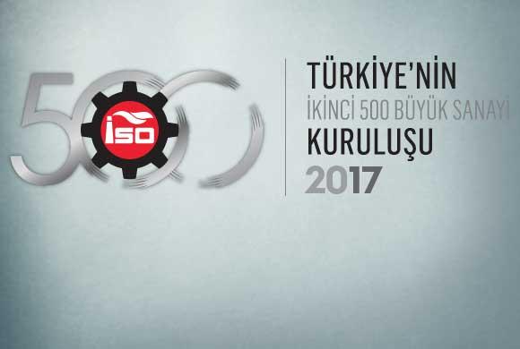"""İSO """"Türkiye'nin İkinci 500 Büyük Sanayi Kuruluşu-2017"""" Araştırmasının Sonuçlarını Açıkladı"""