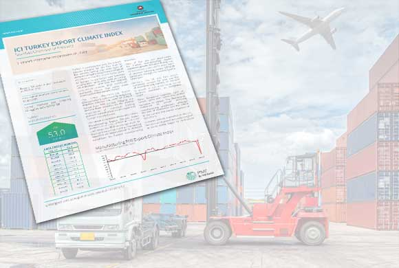 The July Results of ICI Turkish Export Climate Index Were Announced