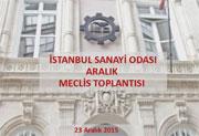 İstanbul Sanayi Odası Aralık Meclis Toplantısı, 23.12.2015